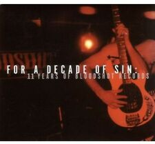 For A Decade Of Sin: 11 Years Of Bloodshot Records (2005, CD NIEUW)2 DISC SET