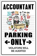 """*Aluminum* Accountant Parking Only 8""""x12"""" Metal Novelty Sign  NS 267"""
