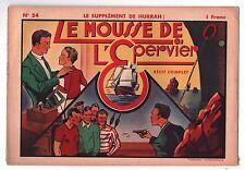 Récit complet. Supplément de Hurrah n°54. Le Mousse de l'Epervier. 1941.