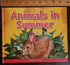 Animals in Summer by Maggie Spalding BRAND NEW 2018 The Child's World hard cover