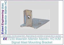 EE 7230 New Maerklin Märklin Marklin HO K/M 7200 Signals Mast Mounting Bracket