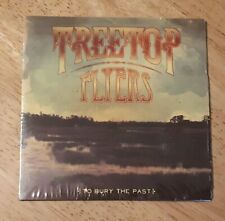 Treetop Flyers 'To Bury The Past' CD 2009 new & sealed folk rock