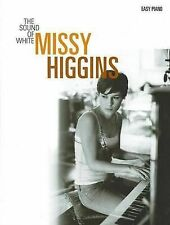 Sound of White Easy Piano Vocal Album by Missy Higgins (Paperback, 2005)