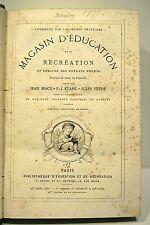 LIVRE Magasin d'éducation et de récréation J.Macé P.J.Stahl J.Verne 1877 25è vol