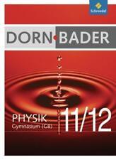 Dorn / Bader Physik SII / Dorn / Bader Physik SII - (G8) für Baden-Württemberg und Niedersachsen - Ausgabe 2010 von Franz Dorn und Franz Bader (2010, Gebundene Ausgabe)