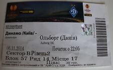 Ticket for collectors EL Dynamo Kiev - Aalborg Bk Ukraine Denmark