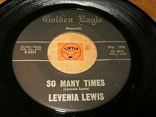 LEVENIA LEWIS - SO MANY TIMES - NOBODY GONNA TAKE MY MAN  / LISTEN - RNB POPCORN
