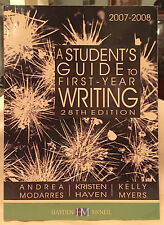 A Student's Guide to First-Year Writing 28th Edition 2007-2008