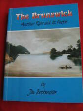 The Brunswick - Another River and its People - Jim Brokenshire