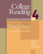 College Reading: College Reading Bk. 4 by Cynthia Shuemann and Cheryl Benz...