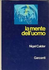 CALDER Nigel - La mente dell'uomo
