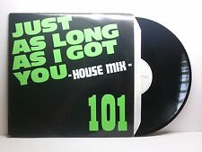 101 JUST AS LONG AS I GOT YOU (HOUSE MIX) SPEED REC SPEED 003-12 BELLO