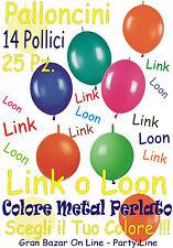 "PALLONCINI LINK O LOON 25 Pz 33 cm diam 13-14"" METAL PERLATI Colore a Scelta"