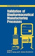 Validation of Biopharmaceutical Manufacturing Processes-ExLibrary