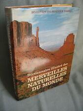DICTIONNAIRE DES MERVEILLES NATURELLES DU MONDE / READER'S DIGEST / RELIE TOILE