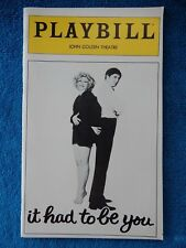 It Had To Be You - John Golden Theatre Playbill w/Ticket - April 28th, 1981