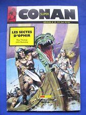 """Super Conan Spécial Numéro 21 """" Les Sectes D'ophir """" /Mon Journal 1987"""
