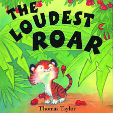 The Loudest Roar by Thomas Taylor (Paperback, 2002)