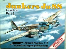 Junkers Ju 88 in action Part 2 - Squadron / Signal Aircraft No. 113