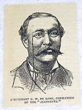 small 1882 magazine engraving ~ LIEUTENANT G.W. DE LONG, Commander of JEANNETTE