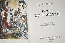 POIL DE CAROTTE JULES RENARD ILLUSTRE HUMBERT VELIN DE LANA SUPERBE