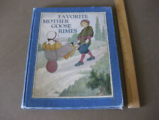 Vintage Favorite Mother Goose Rimes Book by Rand McNally Beautiful Pics 1916