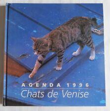 Agenda 1996 – Chats de Venise -
