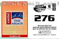 """RARE !! STADE AURILLACOIS Sticker n°276 """"RUGBY 2014-2015"""" Panini"""