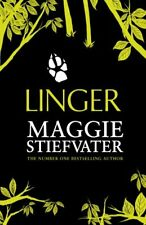 Linger By Maggie Stiefvater. 9781407145778