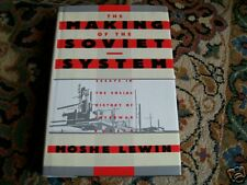 THE MAKING OF THE SOVIET SYSTEM .MOSHE LEWIN 1985