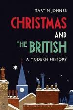 Noël et les Britanniques: Une histoire moderne par Martin JOHNES (Paperback, 2016)