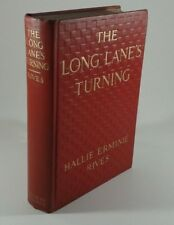 """""""The Long Lane's Turning"""" by Hallie Rives. Hardcover First Edition 1917 Fiction"""