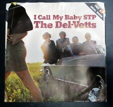 The Del-Vetts 'I Call My Baby STP' 1966 Dunwich 142 Car Guy No Decal Available
