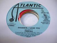 Rock Promo 45 FIREFALL Goodbye, I Love You on Atlantic