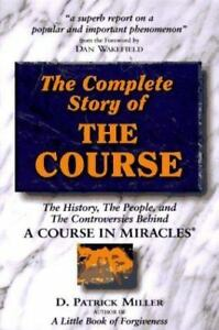 The Complete Story of the Course : The History, the People, and the...