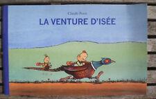 Livre  Roman Jeunesse * LA VENTURE D'ISÉE * de CLAUDE PONTI !