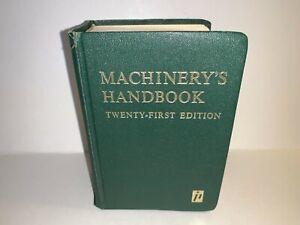MACHINERY'S HANDBOOK TWENTY FIRST EDITION 1980 MACHINE SHOP MANUAL TOOLMAKER ETC
