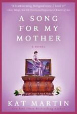 A Song for My Mother by Kat Martin VG C (2011, HC w/DJ)