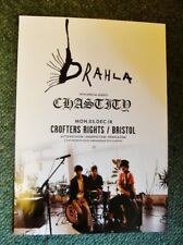 DRAHLA - A3 POSTER - DECEMBER 3, 2018 AT CROFTERS RIGHTS, BRISTOL -with CHASTITY