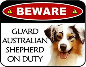 Beware Guard Australian Shepherd On Duty Laminated Dog Sign SP3091