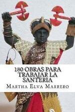 180 Obras para Trabajar la Santeria by Martha Marrero (2016, Paperback, Large...