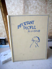 IMPORTANT PEOPLE,1947,J.H.Dowd,Illustrated