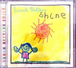 Sarah Bettens ‎CD Shine - France (M/M - Scellé)