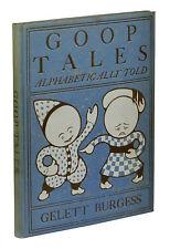 Goop Tales - Alphabetically Told ~ GELETT BURGESS ~ 1904 Early Printing ~ GOOPS