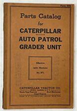Caterpillar Auto Patrol Grader Unit Parts Catalog 1937 Original
