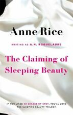 The Claiming Of Sleeping Beauty: Number 1 in series: 1/3,A.N. Roquelaure, Anne