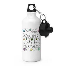 I'm gemacht Adulting Let's Be Meerjungfrauen Sport Getränkeflasche Zelten - Spaß