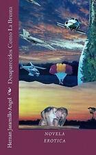 Desaparecidos Como la Bruma by Hernan Jaramillo Angel (2010, Paperback)