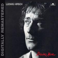 LUDWIG HIRSCH - BIS INS HERZ (DIGITALLY REMASTERED)        - CD NEU
