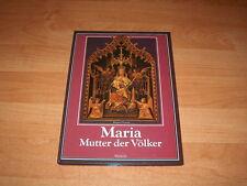 Maria, Mutter der Völker. Mittlerin für den Frieden von: Frania Rupert